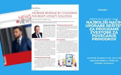 Kako povečati prihodke s programi zvestobe, pojasnjujemo v časopisu News & Views AmChama Croatia
